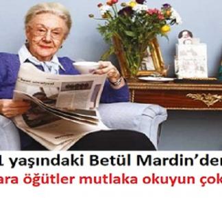 91 yaşındaki Betül Mardin'den, kadınlara öğütler mutlaka okuyun çok doğru